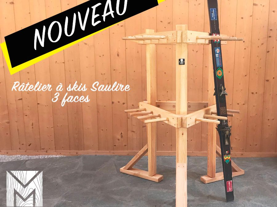 Le râtelier à skis Saulire 3 faces ! Une nouveauté Michel MONIN !